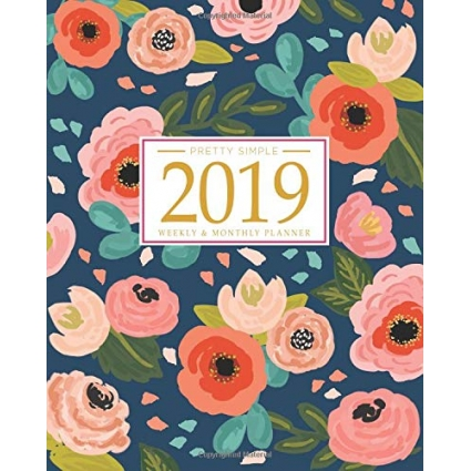 2019 Planner Weekly And Monthly by Pretty Simple